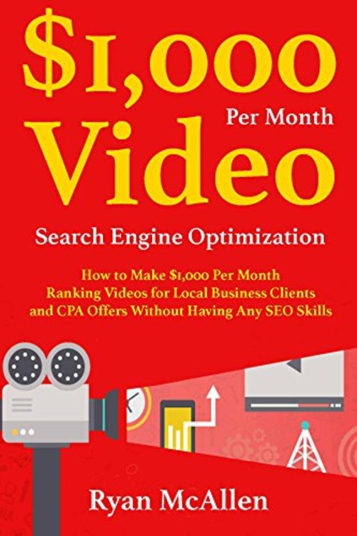 Product picture How to Make $1,000 Per Month Ranking Videos for Local Busine